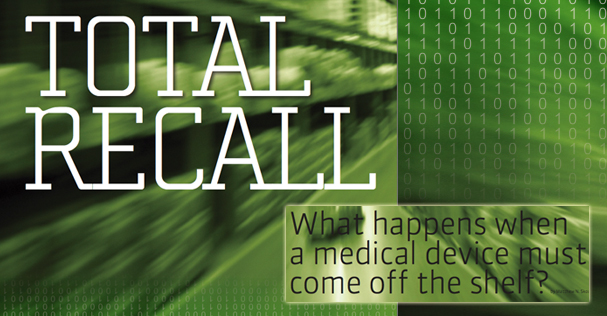 Medical Dealer | Cover Story | Total Recall