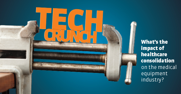 Medical Dealer Magazine | Cover Story | Tech Crunch: What's the Impact of Healthcare Consolidation on the Medical Equipment Industry?