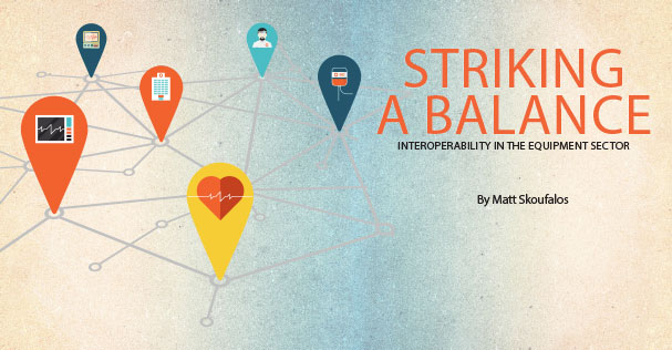 Medical Dealer Magazine | Cover Story | Striking a Balance - Interoperability in the Equipment Sector