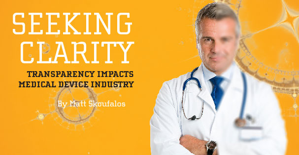 Medical Dealer Magazine | Cover Story | Seeking Clarity - Transparency Impacts Medical Device Industry